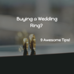 9 Tips on Buying a Wedding Ring In Lusaka, Zambia